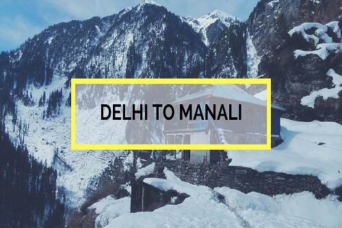 Delhi To Manali By Volvo Bus
